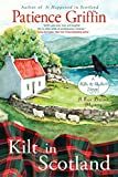 Kilt in Scotland: A Ewe Dunnit Mystery (Kilts and Quilts Book 8)
