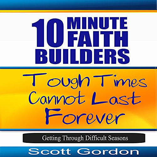 Tough Times Cannot Last Forever audiobook cover art