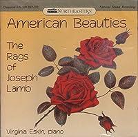 American Beauties: The Rags of Joseph Lamb by Virginia Eskin