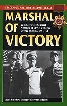 marshal من Victory: الحرب العالمية الثانية memoirs من السوفيتي العامة georgy zhukov ، 1941–1945(stackpole التاريخ العسكري سلسلة)