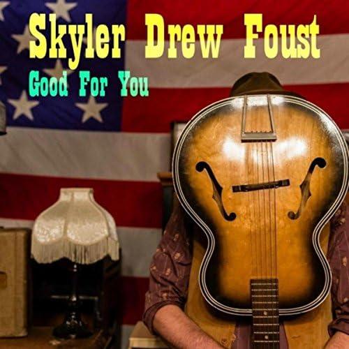 Skyler Drew Foust