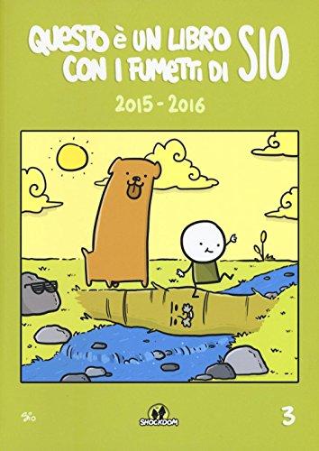 Questo è un libro con i fumetti di Sio (2015-2016) (Vol. 3)