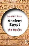 Ancient Egypt: The Basics