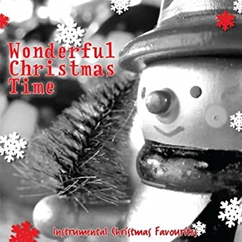 Wonderful Christmas Time - Instrumental Christmas Favourites!