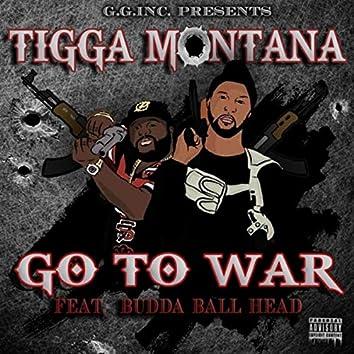 Go to War (feat. Budda Ball Head)