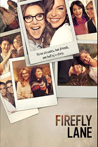Firefly Lane: Cute NoteBook Of TVSeries Firefly Lane-Wonderful Notebook Of Tv Movies Firefly Lane