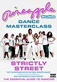 Pineapple Studios - Dance Masterclass: Strictly Street [DVD]