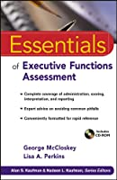 Essentials of Executive Function Assessment (Essentials of Psychological Assessment)