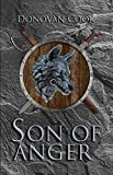 Son of Anger: A fast-paced Viking Saga filled with action and adventure (The Ormstunga Saga Book 1) (English Edition)