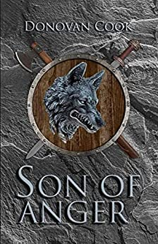 Son of Anger: A fast-paced Viking Saga filled with action and adventure (Ormstunga Saga Book 1) by [Donovan Cook]