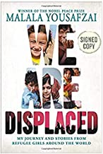 {WE ARE DISPLACED Signed book by Malala Yousafzai}(We Are Displaced Autographed)