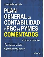 Plan General de Contabilidad y PGC de PYMES comentados: 8ª Edición actualizada (Sin colección)