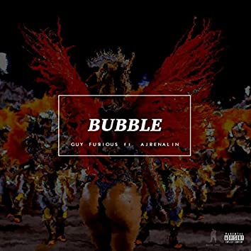 Bubble (feat. Ajrenalin)