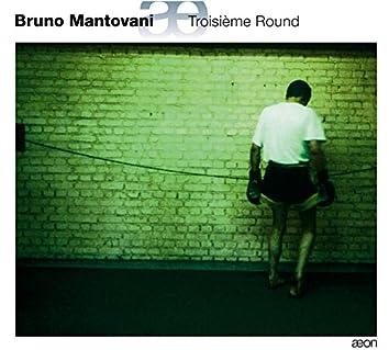 Mantovani: Troisième Round