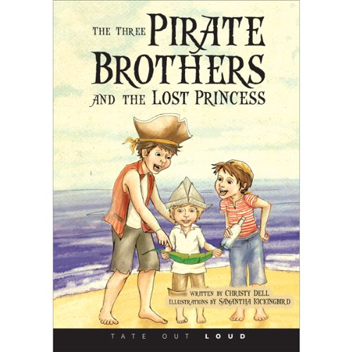 The Three Pirate Brothers and the Lost Princess audiobook cover art