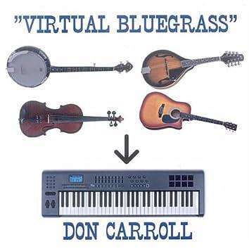"""""""Virtual Bluegrass"""""""