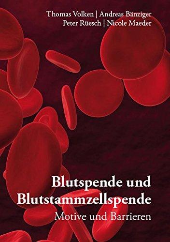 Blutspende und Blutstammzellspende: Motive und Barrieren