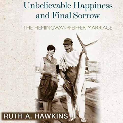 Unbelievable Happiness and Final Sorrow audiobook cover art