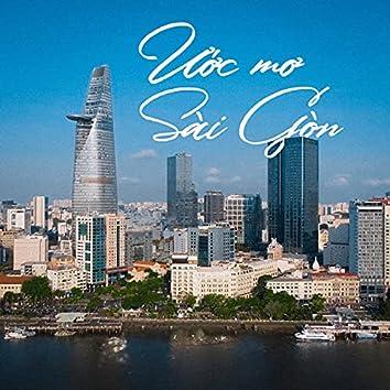 Ước Mơ Sài Gòn