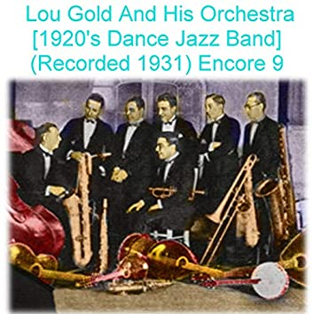 Lou Gold and His Orchestra Encore 9