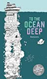 To The Ocean Deep: The Longest Coloring Book in...