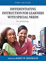 Differentiating Instruction for Learners with Special Needs: An Anthology
