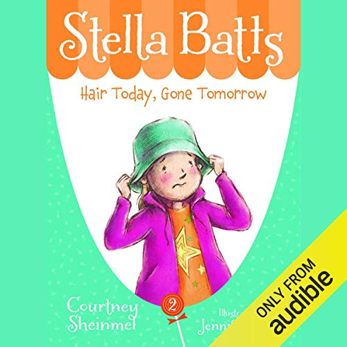 Hair Today, Gone Tomorrow: Stella Batts, Book 2 cover art