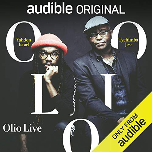 Olio Live                   By:                                                                                                                                 Tyehimba Jess                               Narrated by:                                                                                                                                 Piper Goodeve,                                                                                        Kayla White,                                                                                        Jaylene Clark Owens,                   and others                 Length: 1 hr and 18 mins     374 ratings     Overall 4.3
