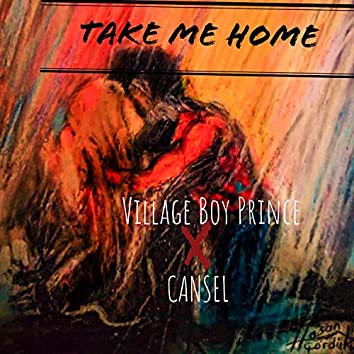 Take Me Home (feat. CANSEL)