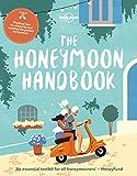 The Honeymoon Handbook - Lonely Planet
