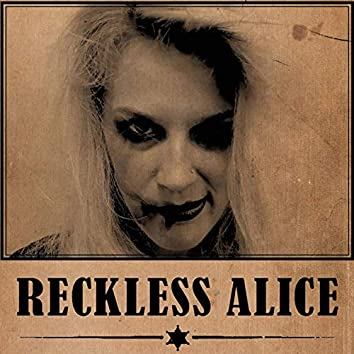Reckless Alice