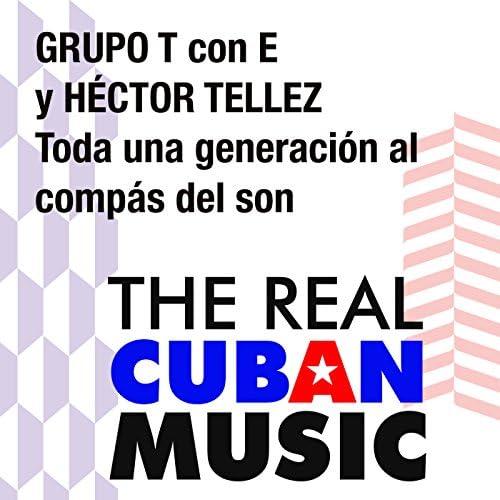 Grupo T feat. E
