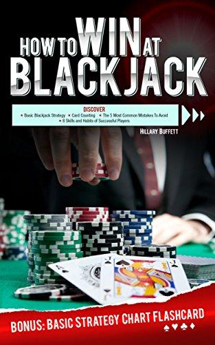 How To Win At Blackjack: Bonus Basic Strategy Chart Flashcard (English Edition)