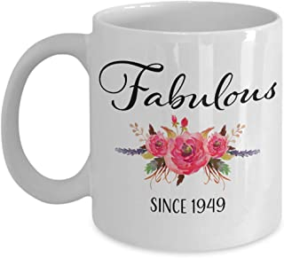 70th Birthday Gifts for Women - Gift for 70 Year Old Female - Fabulous Since 1949 - White Ceramic Coffee Mug