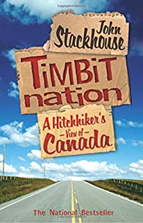 Timbit Nation: A Hitchhiker's View of Canada