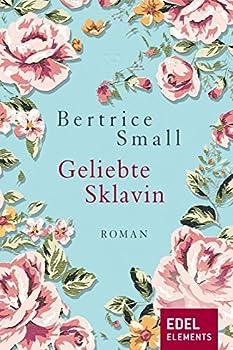 Geliebte Sklavin  Roman  Das Erbe der Skye O Malley 2   German Edition