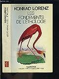Les fondements de l'éthologie - Flammarion - 01/01/1984