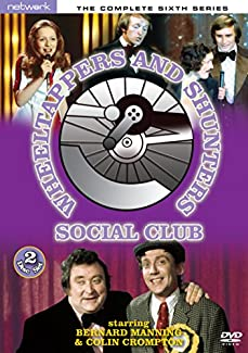 Wheeltappers And Shunters Social Club - The Complete Sixth Series