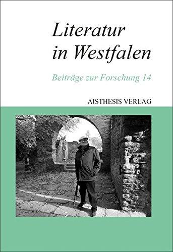 Literatur in Westfalen: Beiträge zur Forschung 14