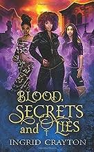 Blood, Secrets and Lies: An Urban Fantasy Novel
