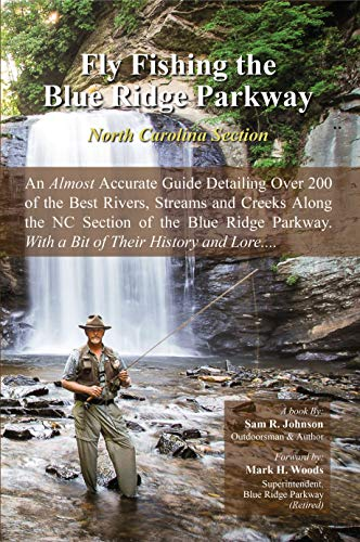 Fly Fishing the Blue Ridge Parkway: North Carolina Section