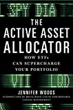 The Active Asset Allocator: How ETF's Can Supercharge Your Portfolio (English Edition)