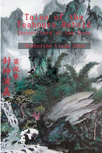 Tales of the Teahouse Retold: Investiture of the Gods