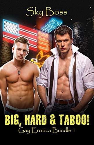 Big, Hard & Taboo: Taboo Gay Erotica Bundle 1 (English Edition)