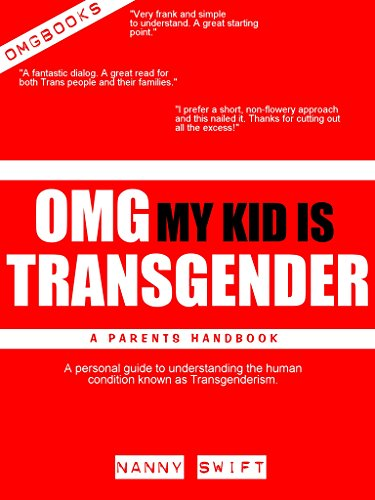 OMG! My Kid is Transgender: A Parents Handbook