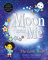 The Little Seed: A classic bedtime story to read together (Moon and Me)
