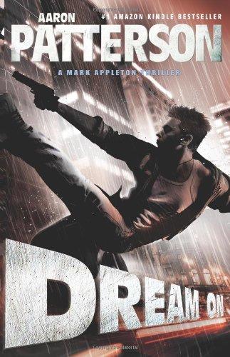 Dream On (A Mark Appleton Thriller) (Wja)