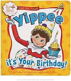 Elf on The Shelf Yipee! It's Your Birthday! Novelty