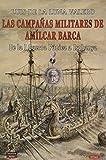 Las campañas militares De Amílcar Barca: De la I Guerra Púnica a Isphanya: 1