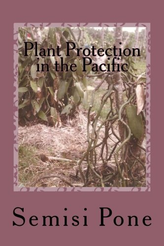Plant Protection in the Pacific: Second Edition in color